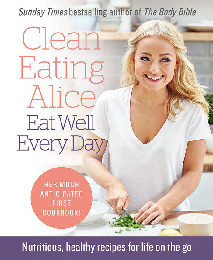 Clean Eating Alice Eat Well Every Day